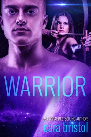 Warrior by Cara Bristol