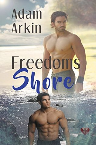 Freedoms Shore by Adam Arkin