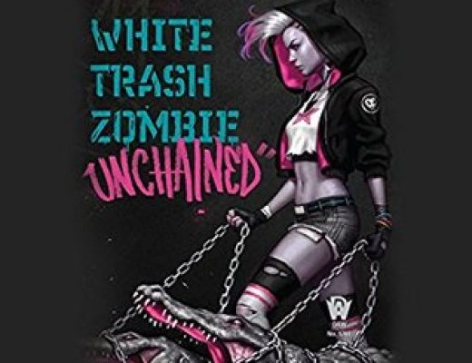 Review: White Trash Zombie Unchained by Diana Rowland