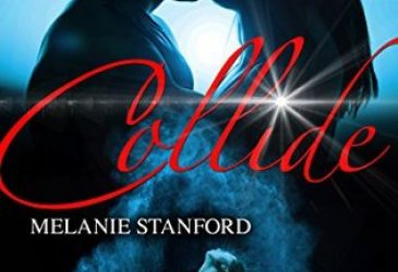 Review: Collide by Melanie Stanford