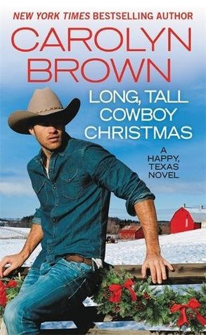 Review: Long, Tall Cowboy Christmas by Carolyn Brown