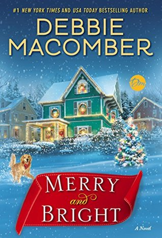 Sweet Delight Review: Merry and Bright by Debbie Macomber