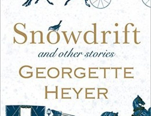 Sweet Delight: Snowdrift and Other Stories by Georgette Heyer