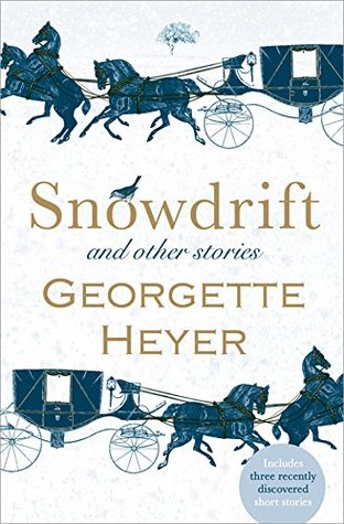 Snowdrift and Other Stories by Georgette Heyer