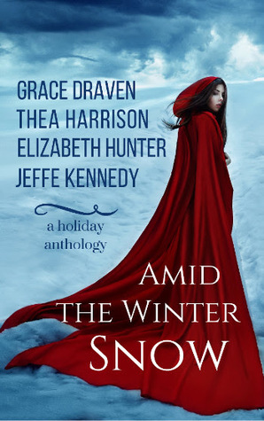 Review: Amid the Winter Snow by Grace Draven, Thea Harrison, Elizabeth Hunter, and Jeffe Kennedy