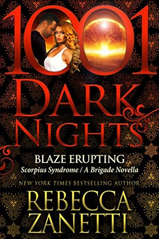 Afternoon Delight: Blaze Erupting by Rebecca Zanetti