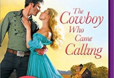 Review: The Cowboy Who Came Calling by Leigh Greenwood, Rosanne Bittner, Linda Broday, Margaret Brownley, Anna Schmidt, and Amy Sandas