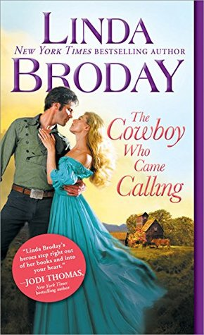 The Cowboy Who Came Calling by Leigh Greenwood, Rosanne Bittner, Linda Broday, Margaret Brownley, Anna Schmidt