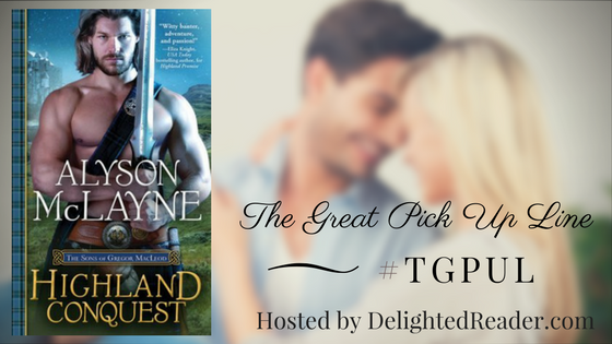 Highland Conquest by Alyson McLayne #TGPUL #Giveaway
