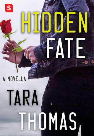 Hidden Fate by Tara Thomas