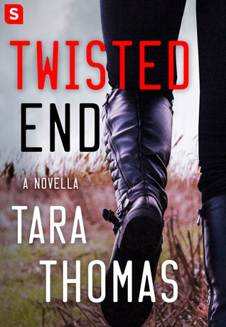 Twisted End by