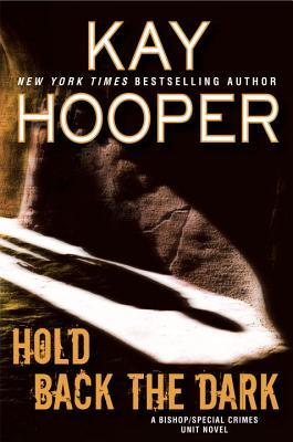 Review: Hold Back the Dark by Kay Hooper #Excerpt