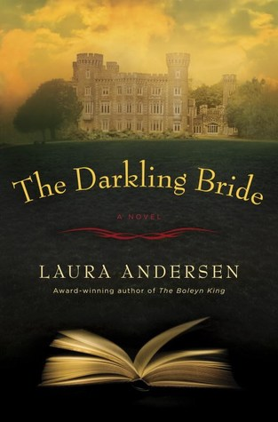 Sweet Delight: The Darkling Bride by Laura Andersen