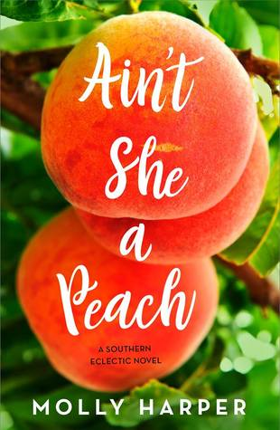 Review: Ain't She a Peach by Molly Harper