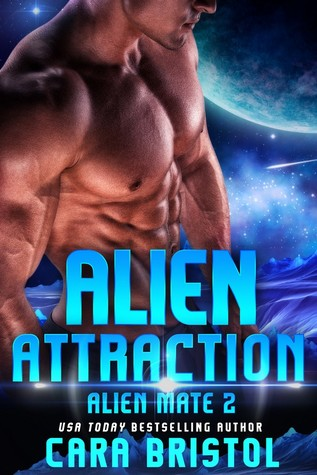 Alien Attraction by Cara Bristol