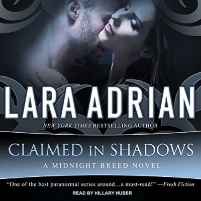 Claimed in Shadows by Lara Adrian