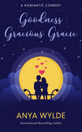 Review: Goodness Gracious Gracie by Anya Wylde