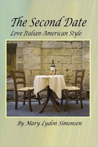 The Second Date: Love Italian-American Style by Mary Lydon Simonsen