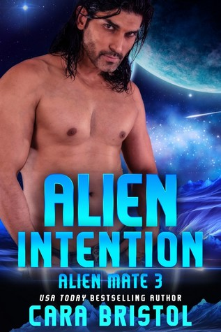 Review: Alien Intention by Cara Bristol