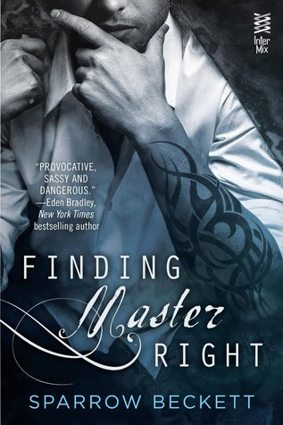 Review: Finding Master Right by Sparrow Beckett