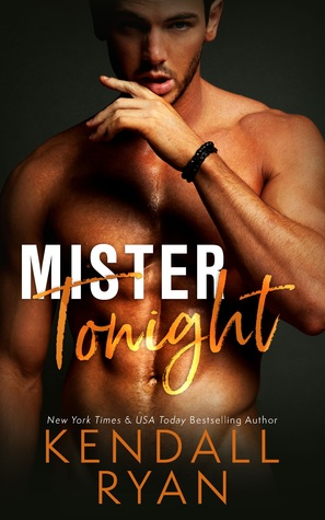 Review: Mister Tonight by Kendall Ryan