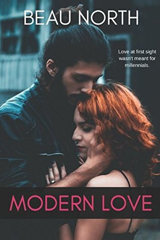 Modern Love by Beau North