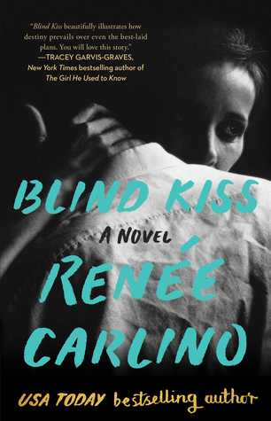 Blind Kiss by Renee Carlino
