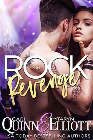 Review: Rock Revenge by Cari Quinn and Taryn Elliott