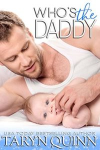 Who's the Daddy by Taryn Quinn