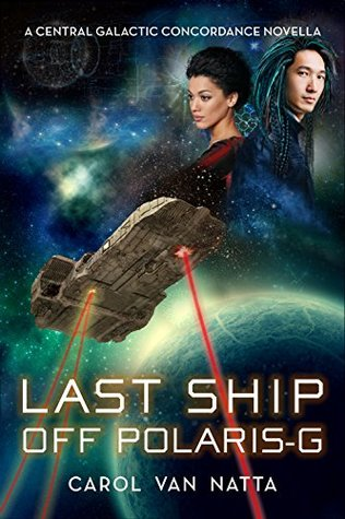 Sweet Delight Review: Last Ship Off Polaris-G by Carol Van Natta