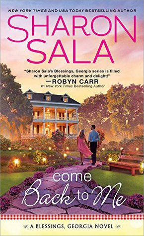 It just wasn't meant to be….DNF Review: Come Back to Me by Sharon Sala