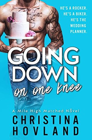 Going Down on One Knee by Christina Hovland