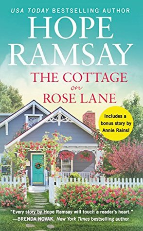 The Cottage on Rose Lane by Hope Ramsay