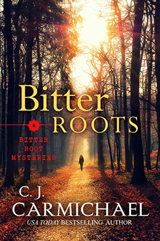 Review: Bitter Roots by C.J. Carmichael