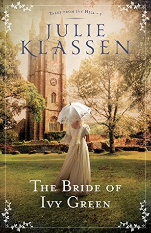 Review: The Bride of Ivy Green by Julie Klassen