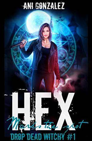 Hex Marks the Spot by Ani Gonzalez