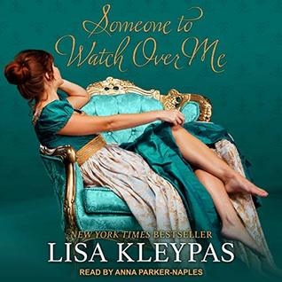 Audiobook Review: Someone to Watch Over Me by Lisa Kleypas