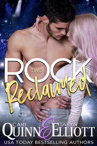 Review: Rock Reclaimed by Taryn Elliott and Cari Quinn