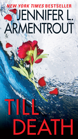 Review: Till Death by Jennifer Armentrout