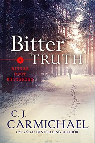 Bitter Truth by C.J. Carmichael