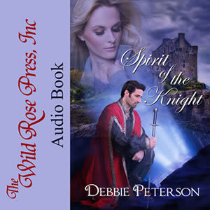 Spirit of the Knight by Debbie Peterson