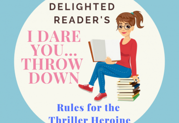 Rules for the Thriller Heroine (so as not to receive the Too Stupid to Live award)