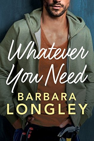 Whatever You Need by Barbara Longley