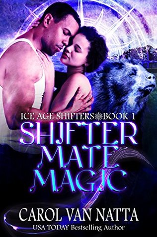Shifter Mate Magic by Carol Van Natta