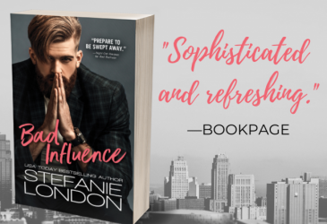 Spotlight & Excerpt: Bad Influence by Stefanie London #Giveaway
