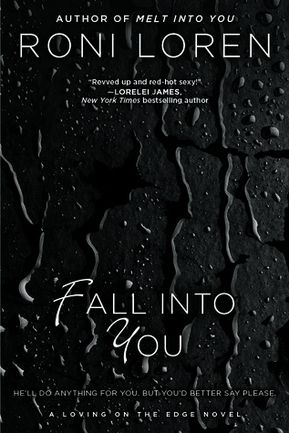 Fall Into You by Roni Loren