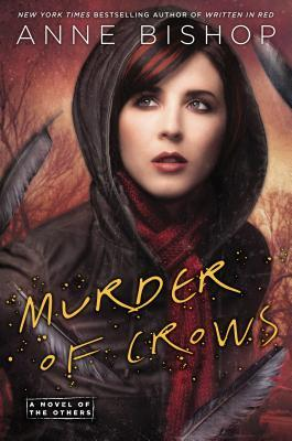 Sweet Delight Review: Murder of Crows by Anne Bishop