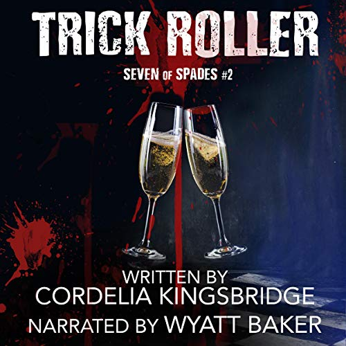 Audio Book Review: Trick Roller by Cordelia Kingsbridge