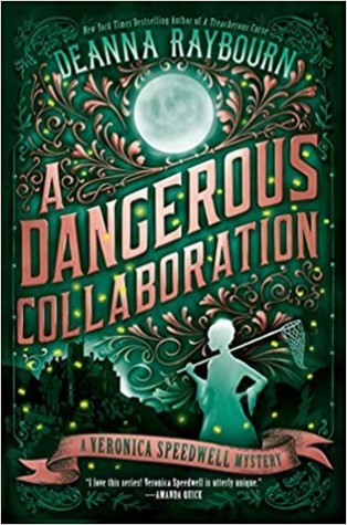 Review: A Dangerous Collaboration by Deanna Raybourn