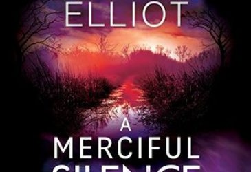 Audio Book Review: A Merciful Silence by Kendra Elliot